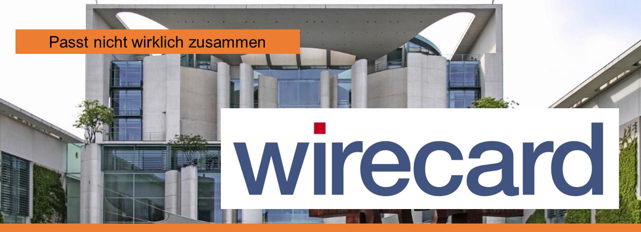 wirecard (Gedächtniskücken eines Kanzlerkandidaten)